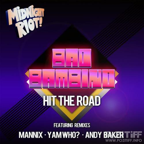 Bad Bambino - Hit the Road (2019)