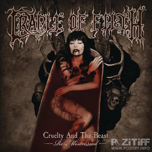 Cradle Of Filth - Cruelty and the Beast (Re-Mistressed) (2019)
