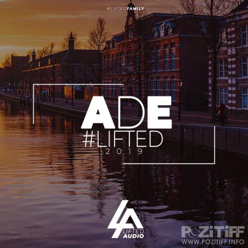 ADE #Lifted 2019 (2019)