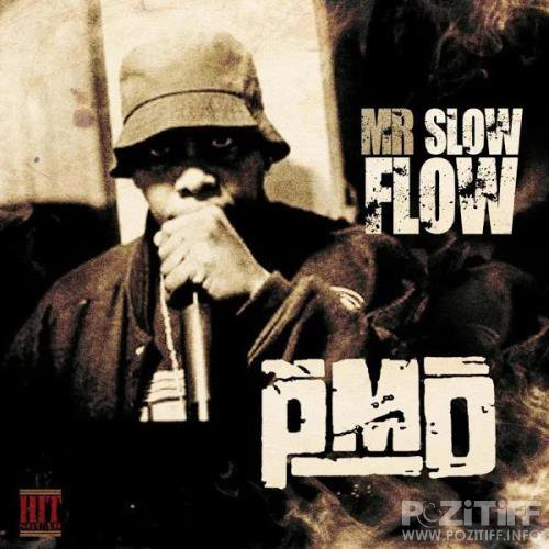 PMD - Mr. Slow Flow (2019)