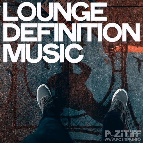 Lounge Definition Music (2019)