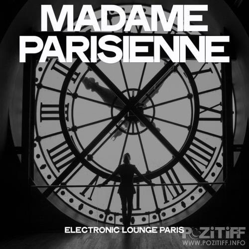 Madame parisienne (Electronic Lounge Paris) (2019)
