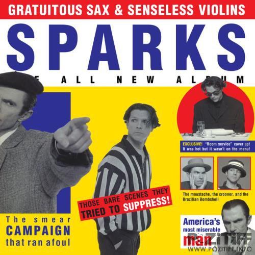 Sparks - Gratuitous Sax and Senseless Violins (Expanded Edition) (2019)
