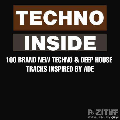 Techno Inside: 100 Brand New Techno & Deep House Tracks Inspired By ADE (2019)