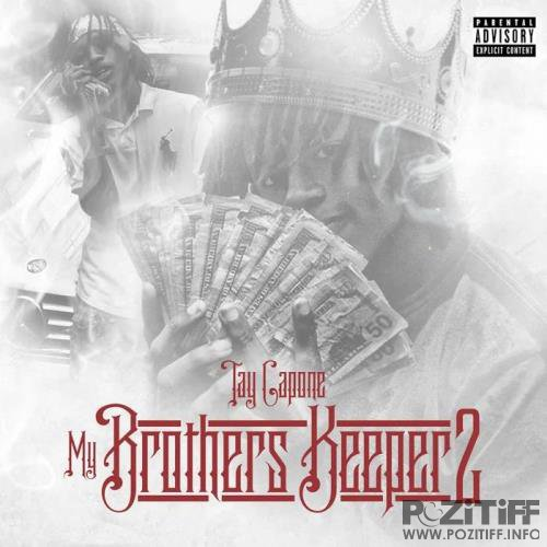 Tay Capone - My Brothers Keeper 2 (2019)