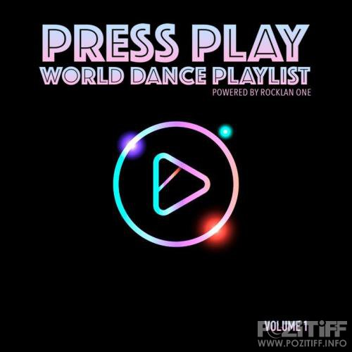 Rocklan One Present Press Play World Dance Playlist Volume 1 (2019)