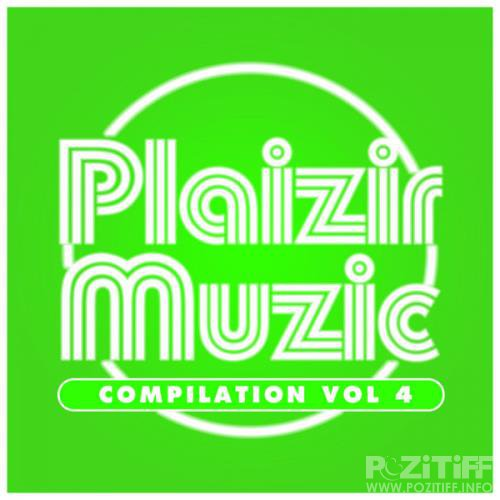 Compilation Plaizir Muzic Vol 4 (2019)