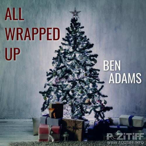 Ben Adams - All Wrapped Up (2019)