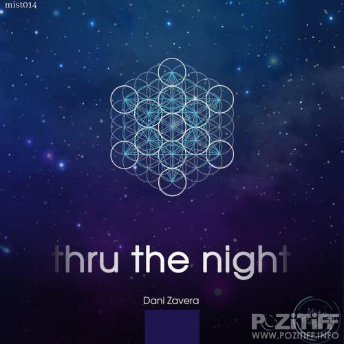 Dani Zavera - Thru the Night (2019)