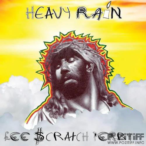 "Lee ""Scratch"" Perry - Heavy Rain (2019)"