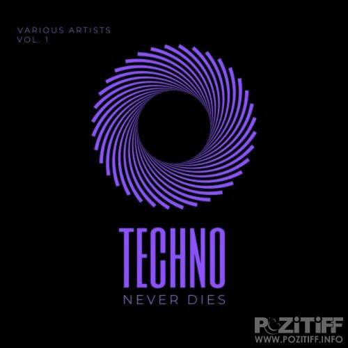 Techno Never Dies, Vol. 1 (2019)