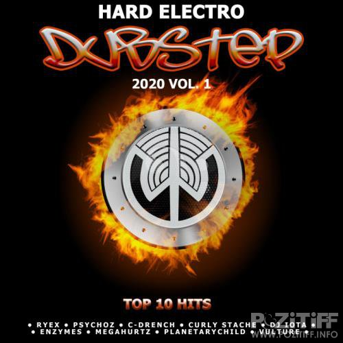 Dubstep Hard Electro 2020 Top 10 Hits Best Of Wayside, Vol. 1 (2019)