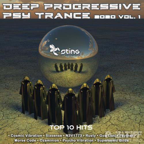 Deep Progressive Psy Trance 2020 Top 10 Hits Sting, Vol. 1 (2019)