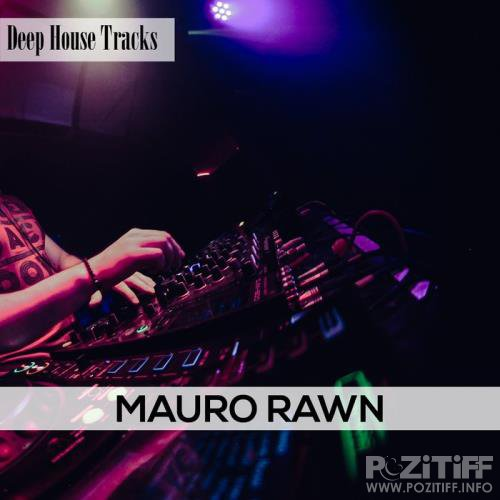 Mauro Rawn - Deep House Tracks (2019)