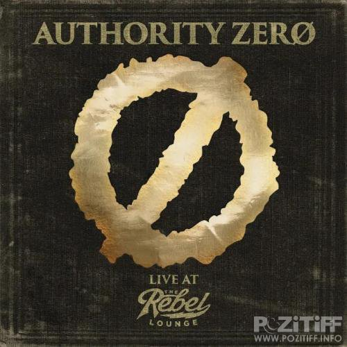 Authority Zero - Live at The Rebel Lounge (2019)