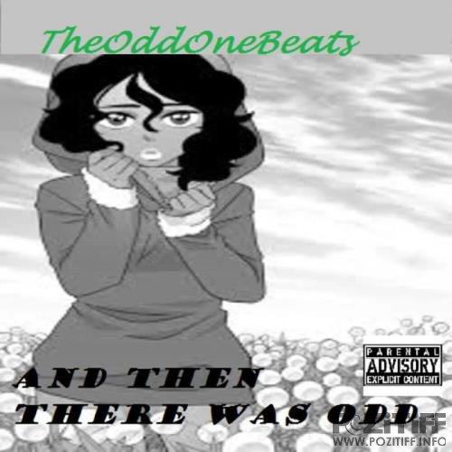 TheOddOneBeats - And then there was Odd (2019)
