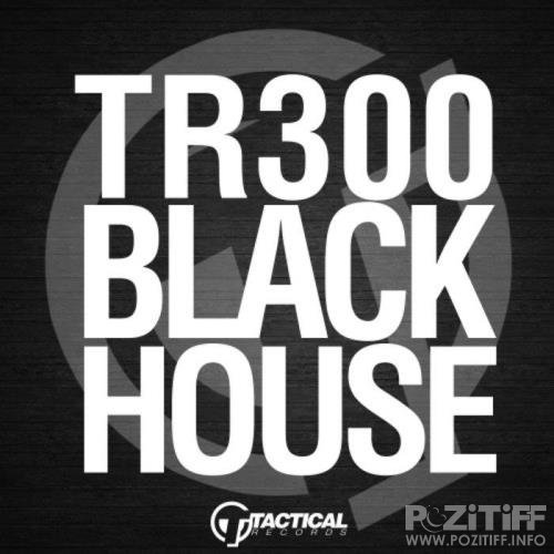 Tactical - Black House (2019)