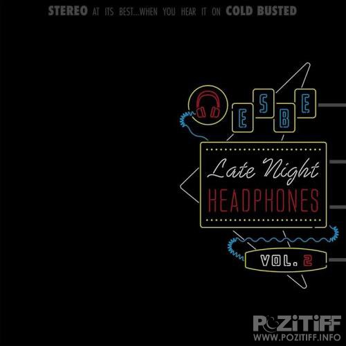 Esbe - Late Night Headphones Vol. 2 (2019)