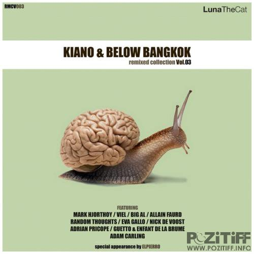 Kiano & Below Bangkok - Remixed Collection, Vol. 03 (2019)