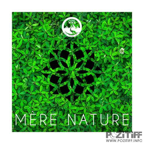 Natura Viva In The Mix - Mere Nature (2019)