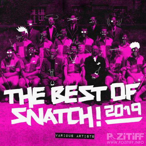 The Best Of Snatch! 2019 (2019) FLAC