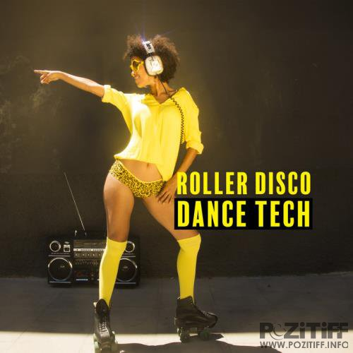 Roller Disco Dance Tech (2019)