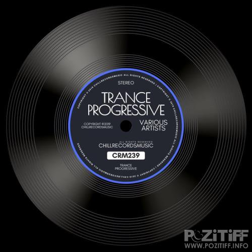 ChillRecordsMusic: Trance, Progressive (2019)
