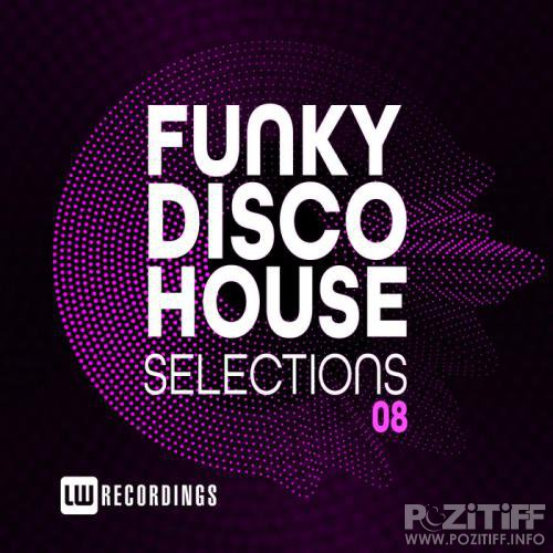 Funky Disco House Selections Vol 08 (2020)