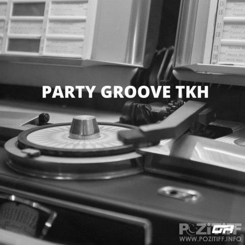 Graba - Party Groove TKH (2020)
