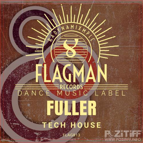 Bagback - Fuller Tech House (2020)