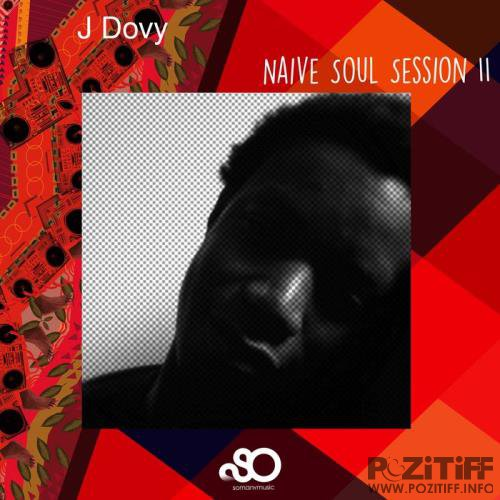 J Dovy - Naive Soul Session II (2020)