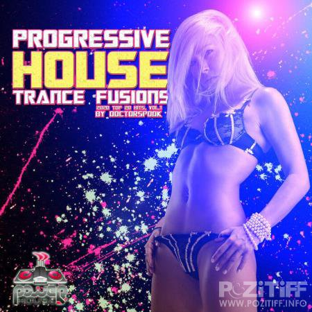 Progressive House Trance Fusions: 2020 Top 20 Hits By DoctorSpook Vol 1 (2020)