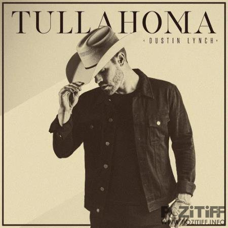 Dustin Lynch - Tullahoma (2020)