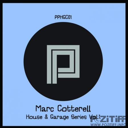 Marc Cotterell - House & Garage Vol 1 (2020)