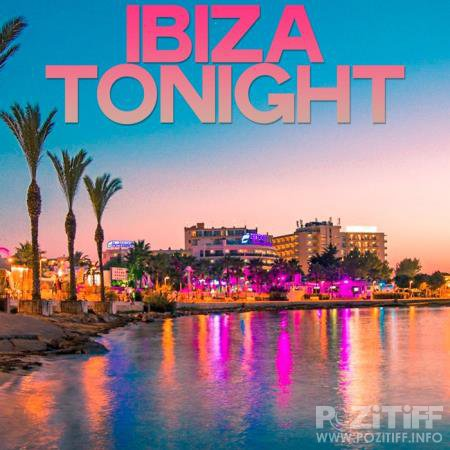 Ibiza Tonight (Best House Selection Ibiza) (2020)