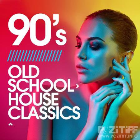 90's Old School House Classics (2020)
