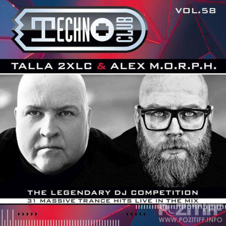 Techno Club Vol. 58 - Mixed by Talla 2XLC & Alex M.O.R.P.H. [2CD] (2020) FLAC