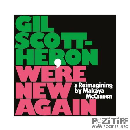 Gil Scott-Heron - We're New Again A Reimagining by Makaya McCraven (2020)