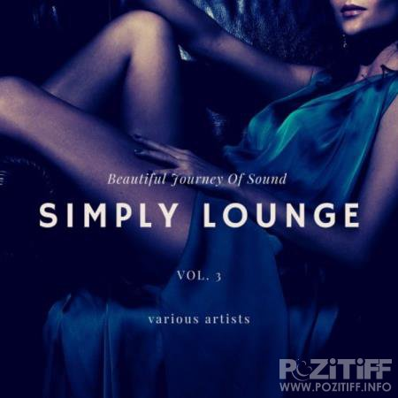 Simply Lounge (Beautiful Journey of Sounds), Vol. 3 (2020)