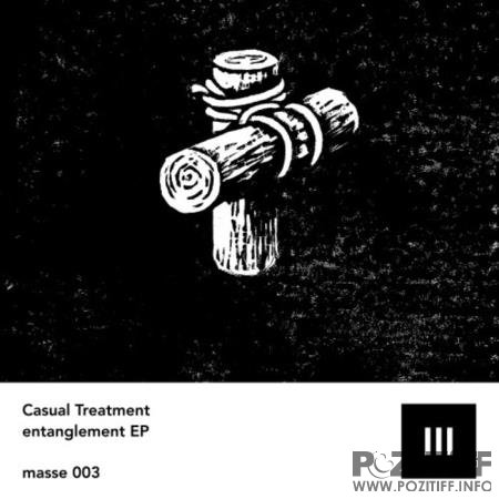 Casual Treatment - Entanglement EP (2020)