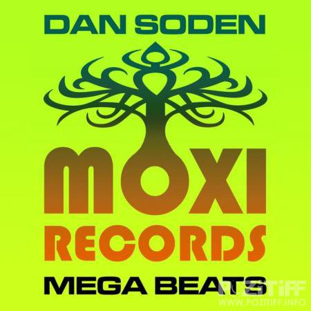 Dan Soden - Moxi Mega Beats Volume 5 - The Dan Soden Collection (2020)