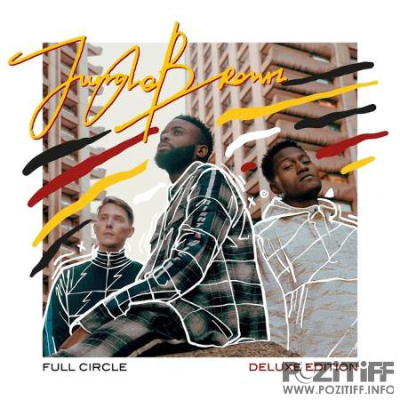 Jungle Brown - Full Circle (Deluxe Edition) (2020)