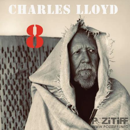 Charles Lloyd - 8: Kindred Spirits (Live From The Lobero) (2020)