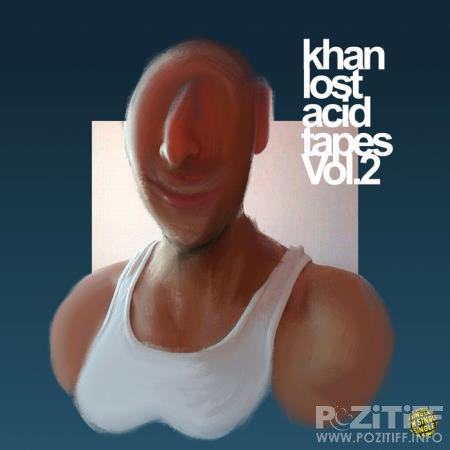 Khan - Lost Acid Tapes Vol. 2 (2020)