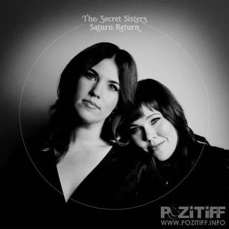 The Secret Sisters - Saturn Return (2020)