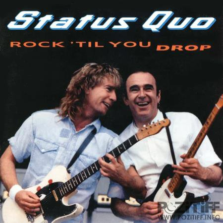 Status Quo - Rock 'Til You Drop (Deluxe Edition) (2020)