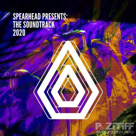 Spearhead Presents: The Soundtrack 2020 (2020)