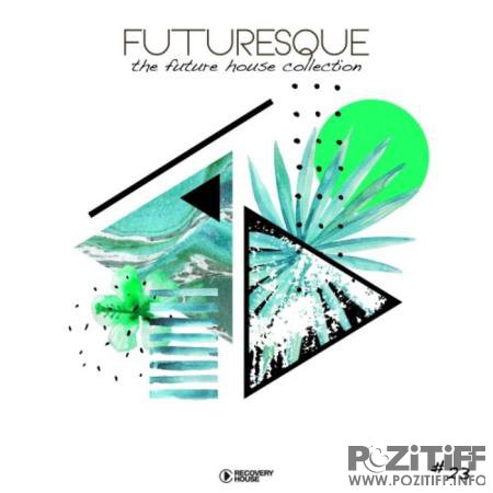 Futuresque - The Future House Collection, Vol. 23 (2020)