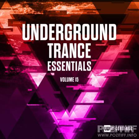 Underground Trance Essentials, Vol. 15 (2020) FLAC