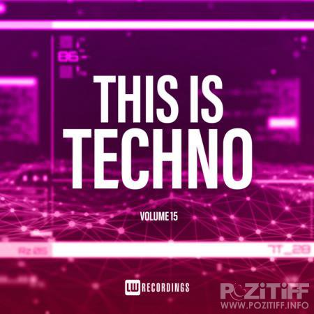 This Is Techno, Vol. 15 (2020) FLAC